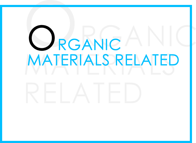 ORGANIC  MATERIALS RELATED